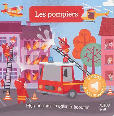 LES POMPIERS - NOUVELLE EDITION (COLL. MON PREMIER IMAGIER A ECOUTER)