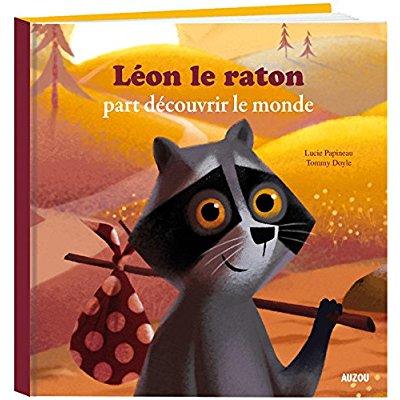 LEON LE RATON PART DECOUVRIR LE MONDE - NOUVELLE EDITION (GRAND FORMAT)