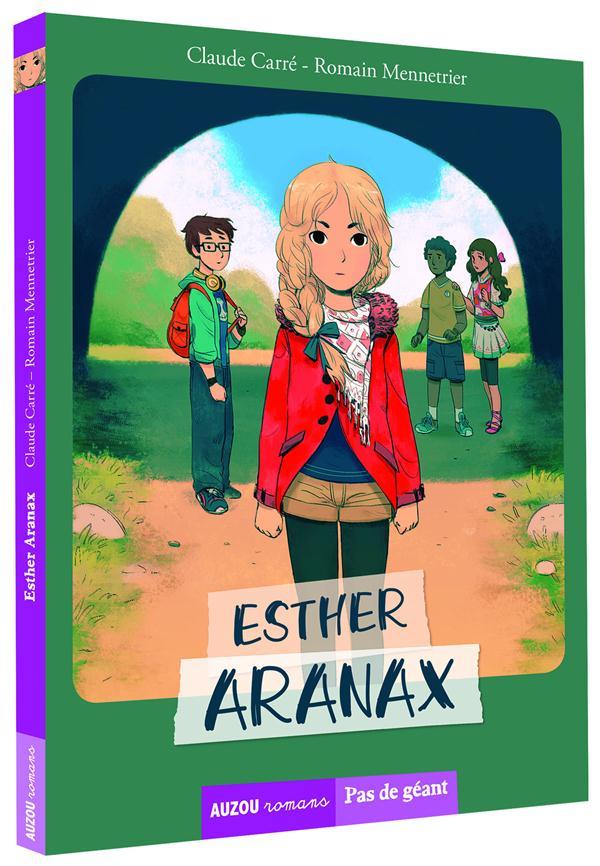 TOME 1 - ESTHER ARANAX (COLL. PAS DE GEANT)