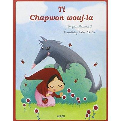 PETIT CHAPERON ROUGE - CREOLE GUADELOUPEEN