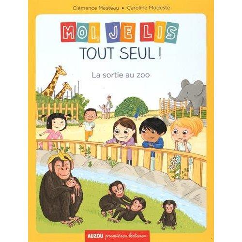 MOI, JE LIS TOUT SEUL - TOME 1 - LA SORTIE AU ZOO (COLL. PREMIERES LECTURES) NE