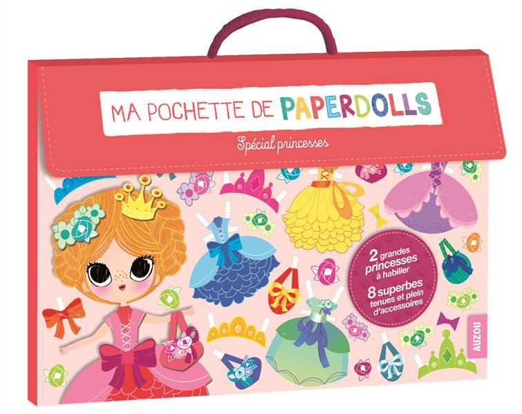 MA POCHETTE DE PAPERDOLLS - SPECIAL PRINCESSES (COLL. MA POCHETTE D'ARTISTE)