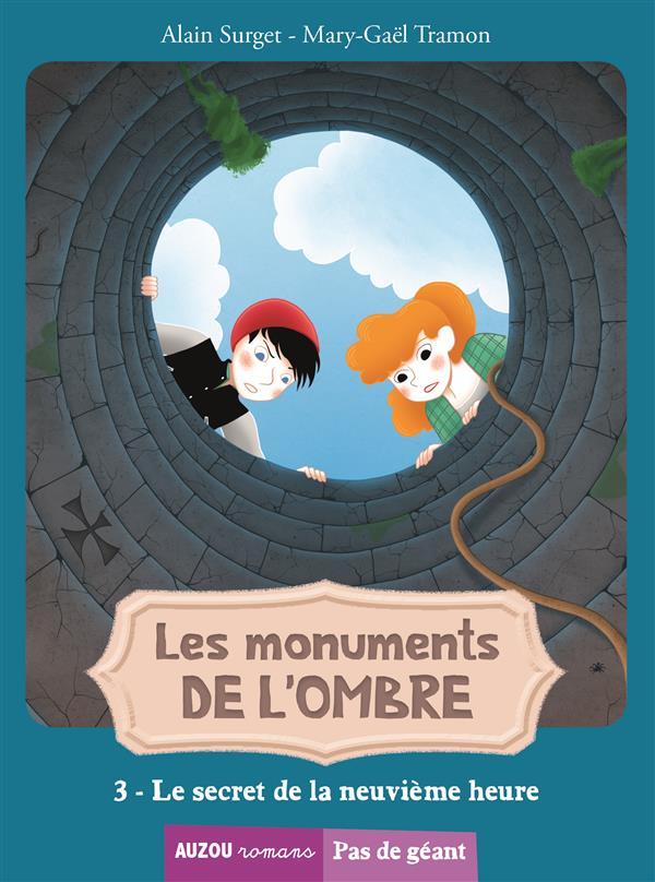 LES MONUMENTS DE L'OMBRE TOME 3 - LE SECRET  DE LA NEUVIEME HEURE (COLL. PAS DE