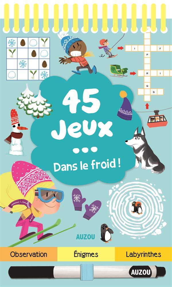 45 JEUX... DANS LE FROID !