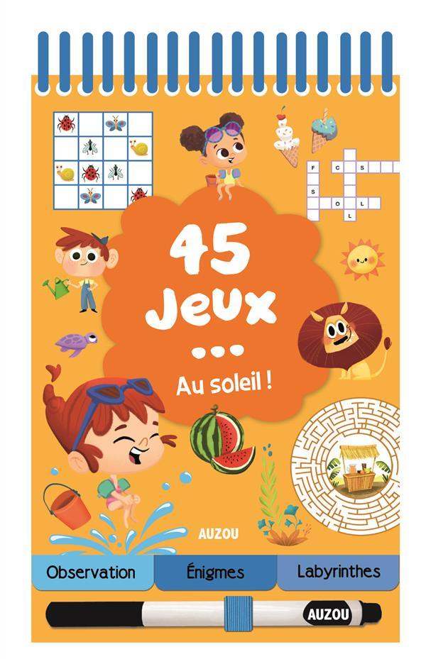 45 JEUX AU SOLEIL !