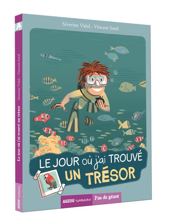 TOME 1 - LE JOUR OU J'AI TROUVE UN TRESOR (COLL. PAS DE GEANT)