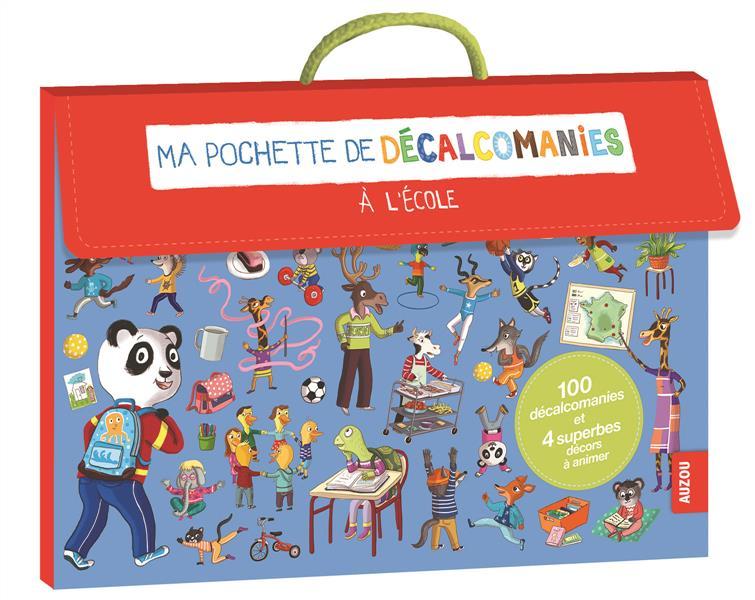 MA POCHETTE DE DECALCOMANIES - L'ECOLE (COLL. MA POCHETTE D'ARTISTE)