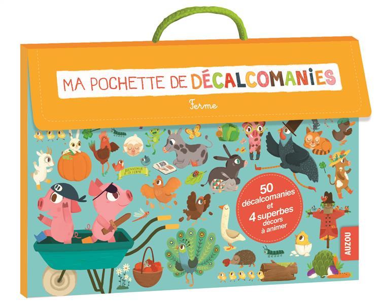 MA POCHETTE DE DECALCOMANIES - LA FERME (COLL. MA POCHETTE D'ARTISTE)