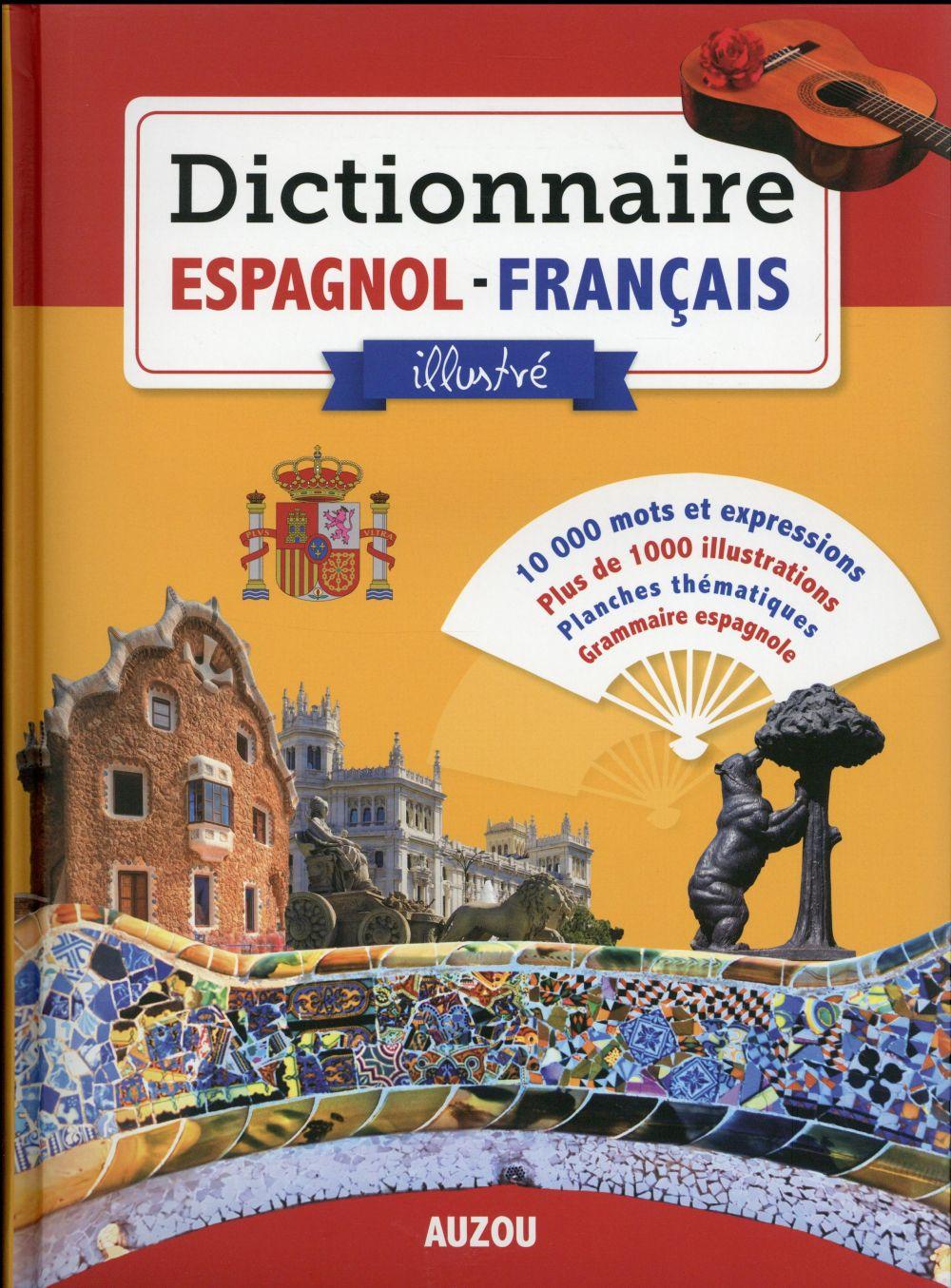 DICTIONNAIRE ESPAGNOL FRANCAIS ILLUSTRE 2016