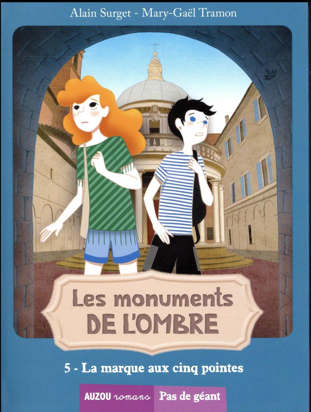 LES MONUMENTS DE L'OMBRE TOME 5 - LA MARQUE AUX CINQ POINTES (COLL PAS DE GEANT)
