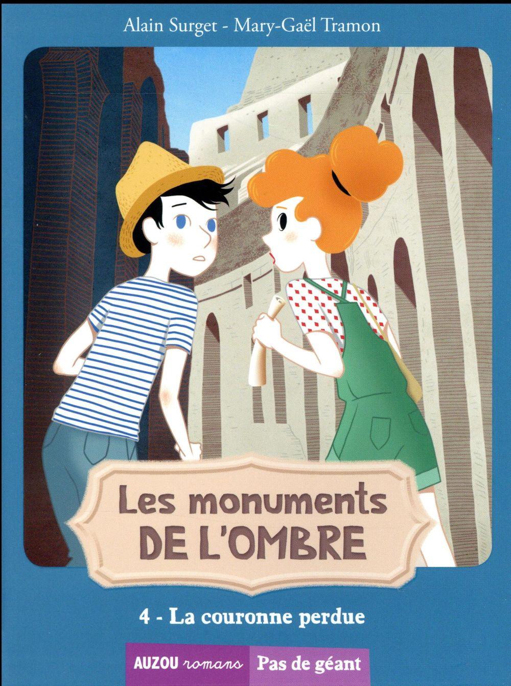 LES MONUMENTS DE L'OMBRE TOME 4 - LA COURONNE PERDUE (COLL. PAS DE GEANT)