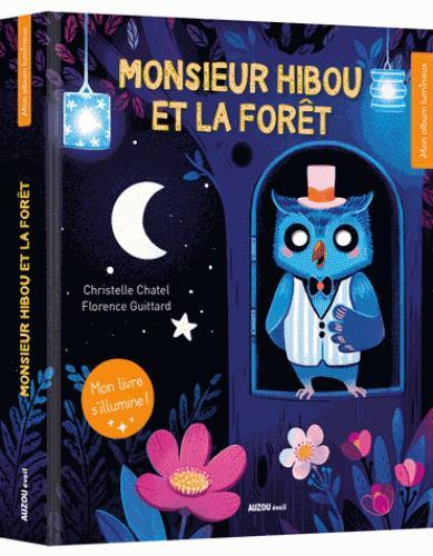 MONSIEUR HIBOU ET LA FORET (COLL. MON ALBUM LUMINEUX)