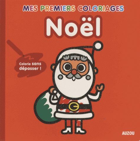 MES PREMIERS COLORIAGES - NOEL