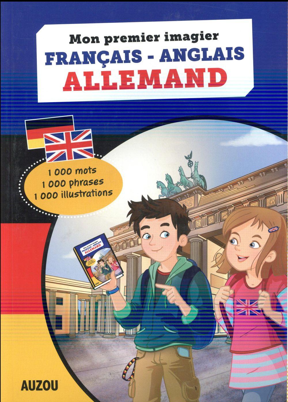 MON PREMIER IMAGIER FRANCAIS ANGLAIS ALLEMAND (COLL. MON PREMIER TRILINGUE)