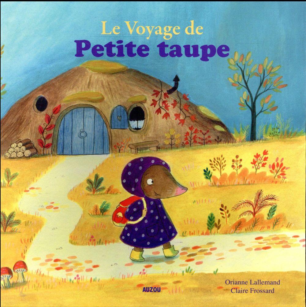 LE VOYAGE DE PETITE TAUPE