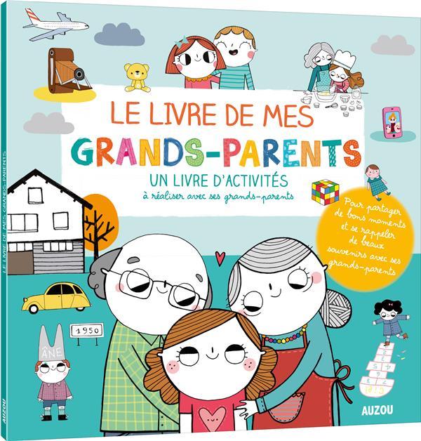 LE LIVRE DE MES GRANDS-PARENTS (COLL. MON LIVRE D'ARTISTE)