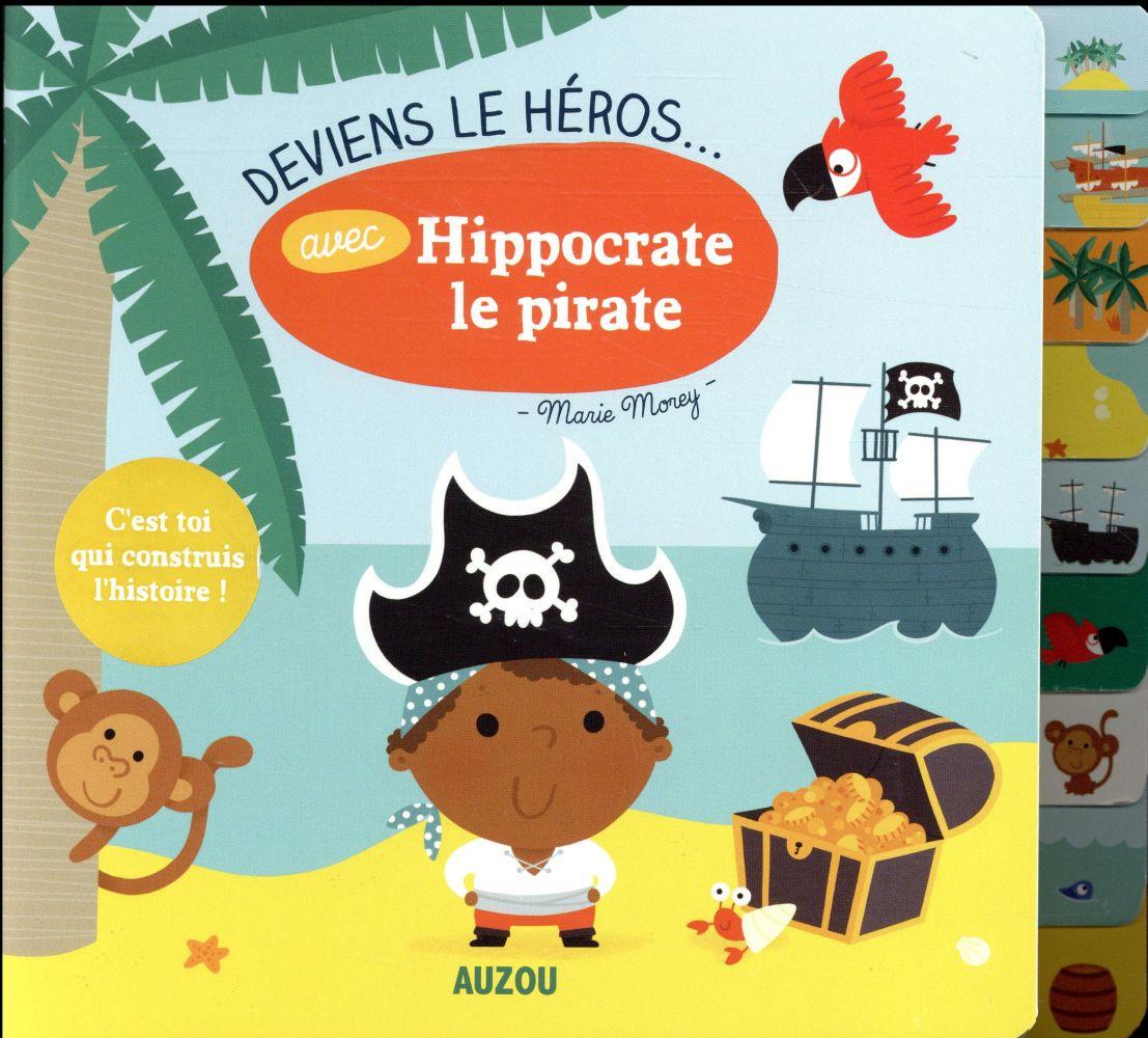DEVIENS LE HEROS AVEC HIPPOCRATE LE PIRATE