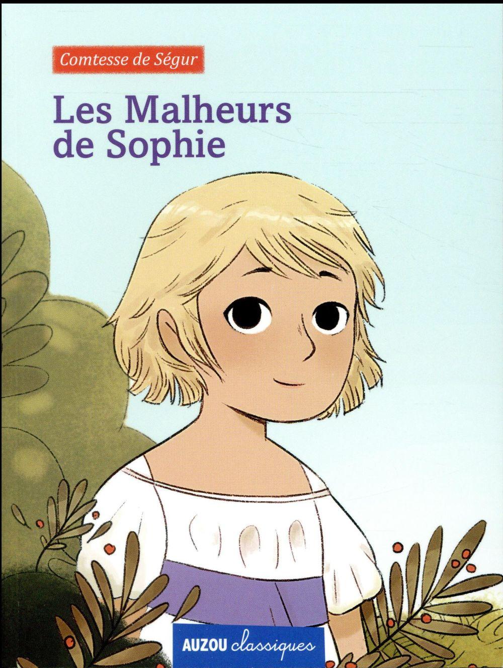 LES MALHEURS DE SOPHIE (COLL. CLASSIQUES)