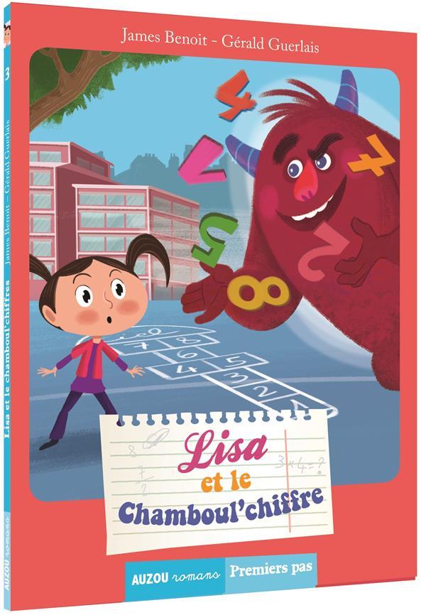 TOME 3 - LISA ET LE CHAMBOUL'CHIFFRE (COLL. PREMIERS PAS)