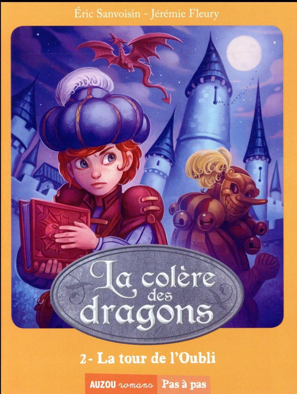 LA COLERE DES DRAGONS - LA TOUR DE L'OUBLI - TOME 2 (COLL. PAS A PAS)