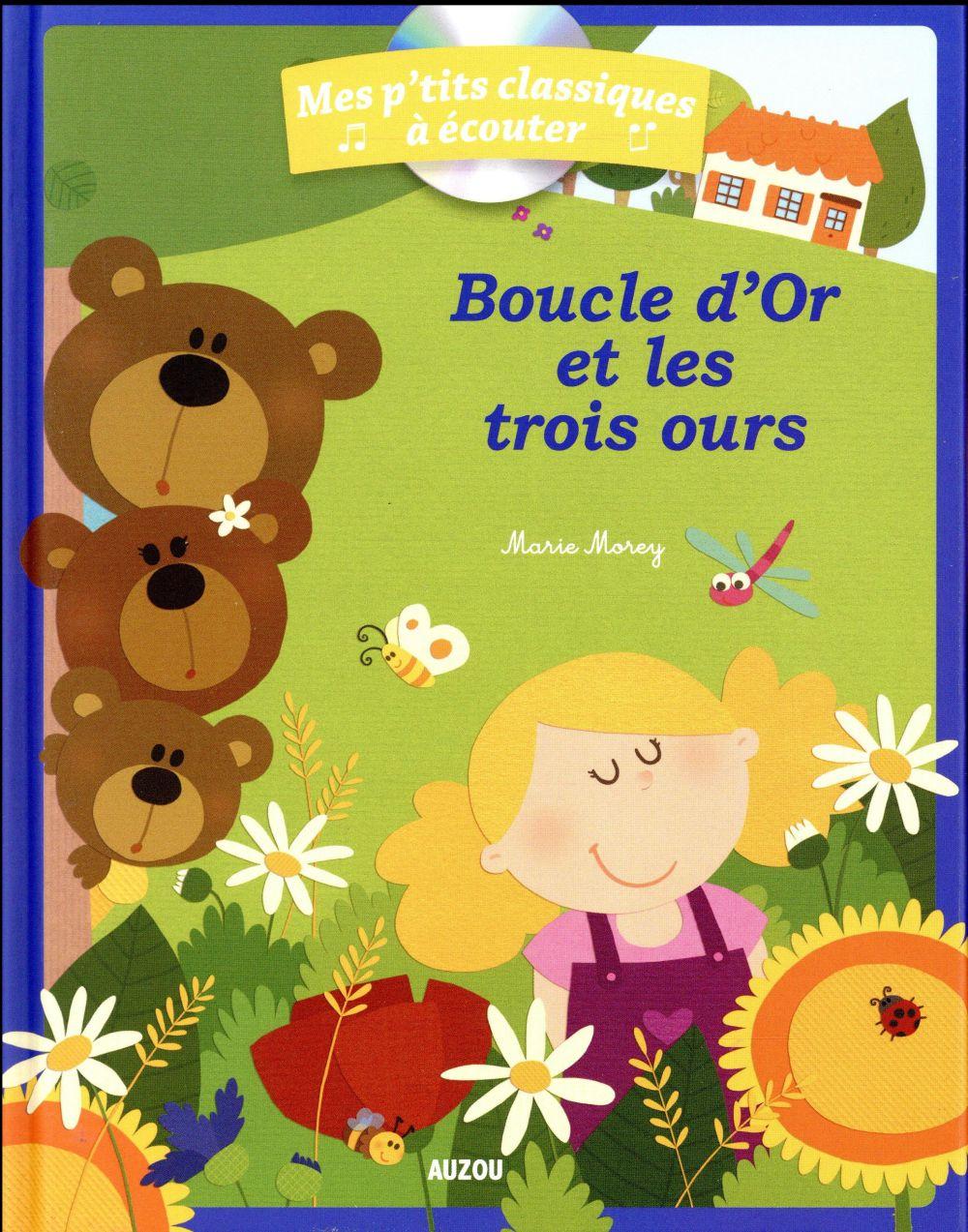 BOUCLE D'OR ET LES TROIS OURS + CD