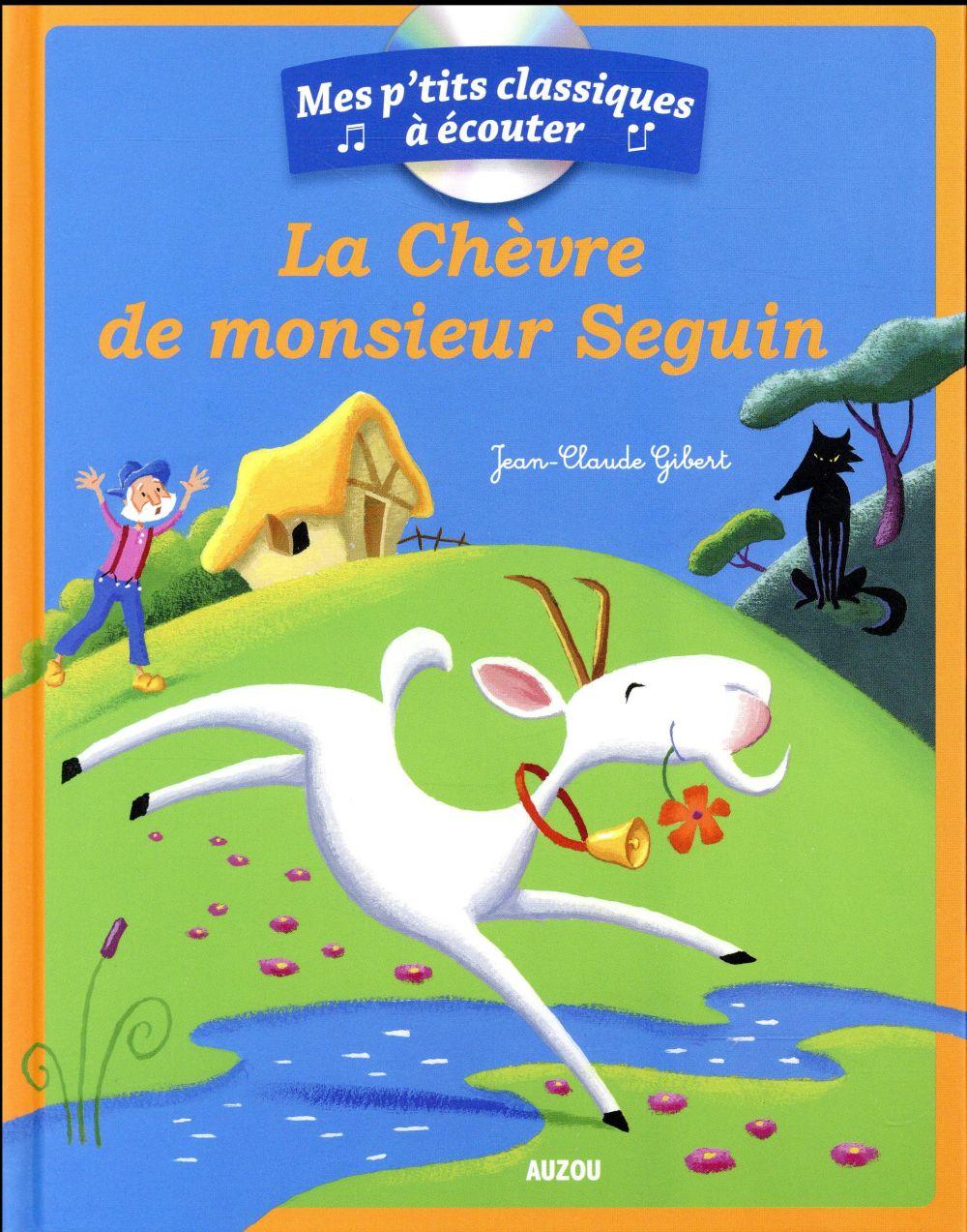 LA CHEVRE DE MONSIEUR SEGUIN + CD