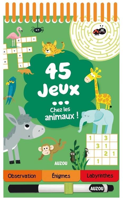 45 JEUX CHEZ LES ANIMAUX !
