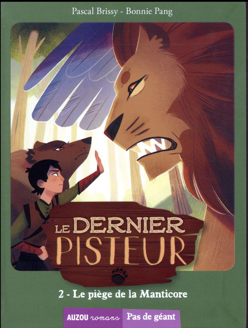 LE DERNIER PISTEUR TOME 2 -  LE PIEGE DE LA MANTICORE (COLL. PAS DE GEANT)