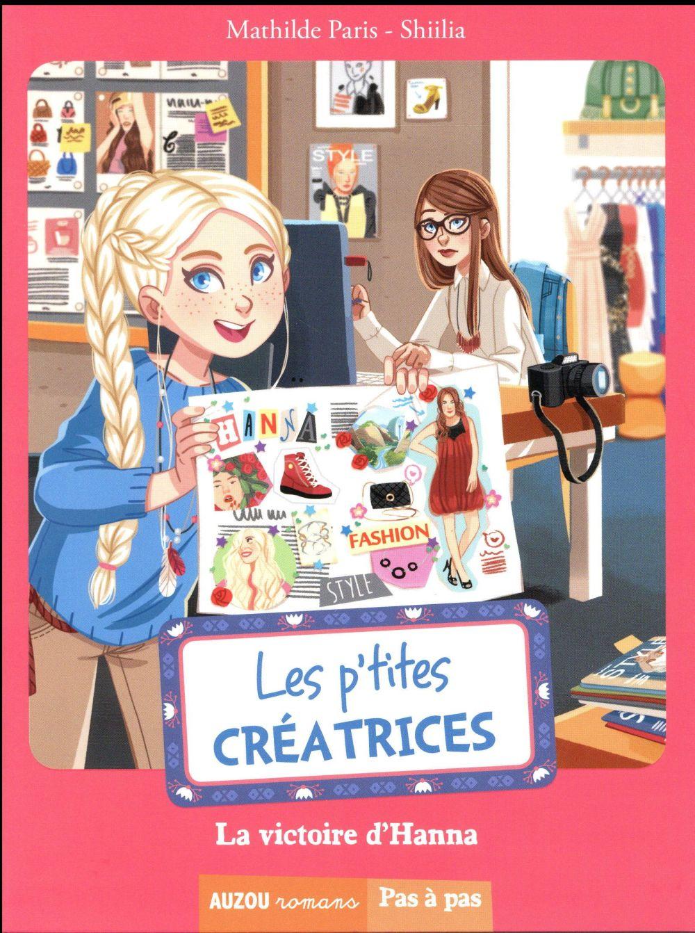 LES P'TITES CREATRICES - TOME 9 LA VICTOIRE D'HANNA