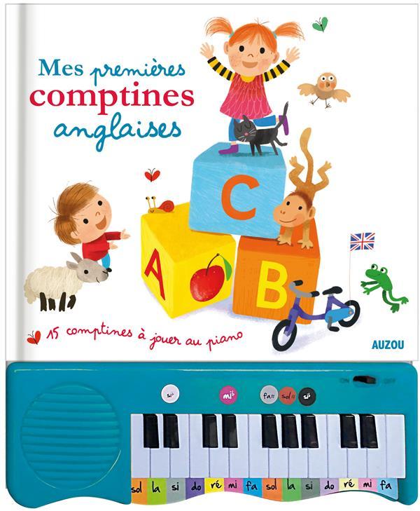 MES PREMIERES COMPTINES ANGLAISES (COLL. MON LIVRE-PIANO) - 15 COMPTINES A JOUER AU PIANO