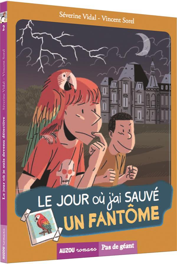 TOME 3 - LE JOUR OU J'AI SAUVE UN FANTOME