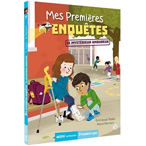 MES PREMIERES ENQUETES - TOME 7 - LE MYSTERIEUX AMOUREUX