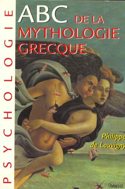ABC DE LA MYTHOLOGIE GRECQUE