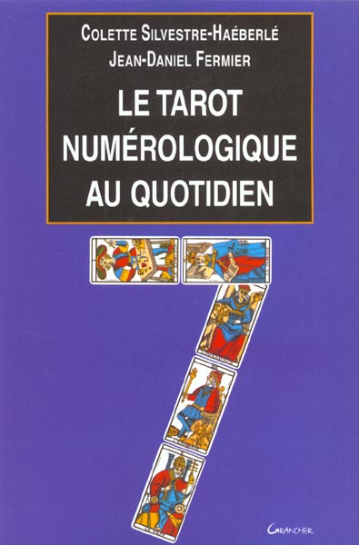 LE TAROT NUMEROLOGIQUE AU QUOTIDIEN