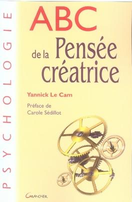 ABC DE LA PENSEE CREATRICE