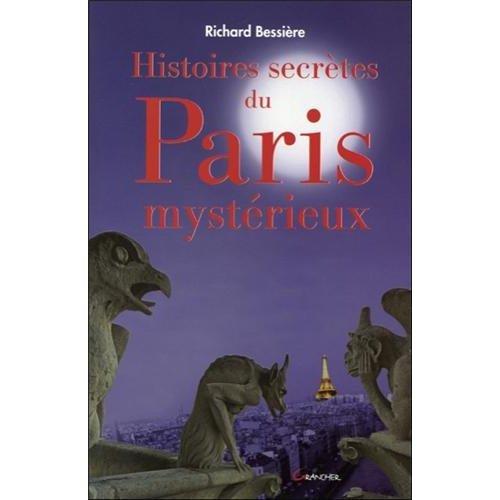 HISTOIRES SECRETES DU PARIS MYSTERIEUX