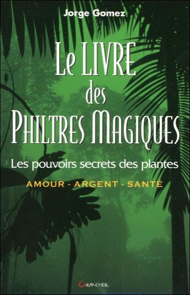 LE LIVRE DES PHILTRES MAGIQUES