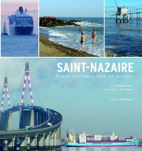 SAINT-NAZAIRE, PORTE OUVERTE SUR MONDE