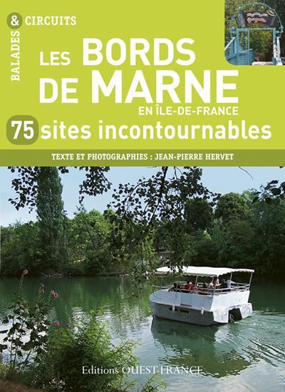 BORDS DE MARNE, 75 SITES INCONTOURNABLES