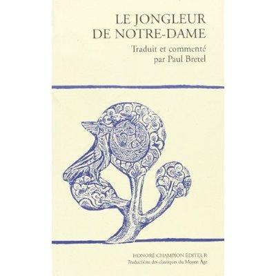 JONGLEUR DE NOTRE-DAME.TRADUCTION EN FRANCAIS MODERNE