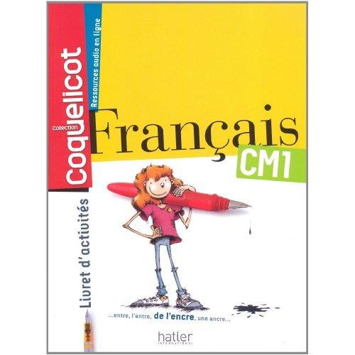 FRANCAIS CM1 COLL. COQUELICOT LIVRET D'ACTIVITES