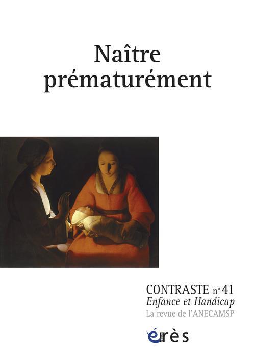 CONTRASTE 41 - NAITRE PREMATUREMENT