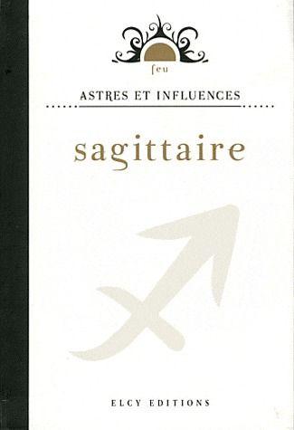 ASTRES ET INFLUENCES SAGITTAIRE