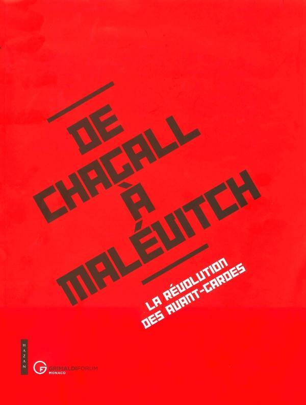 DE CHAGALL A MALEVITCH, LA REVOLUTION DES AVANT-GARDES