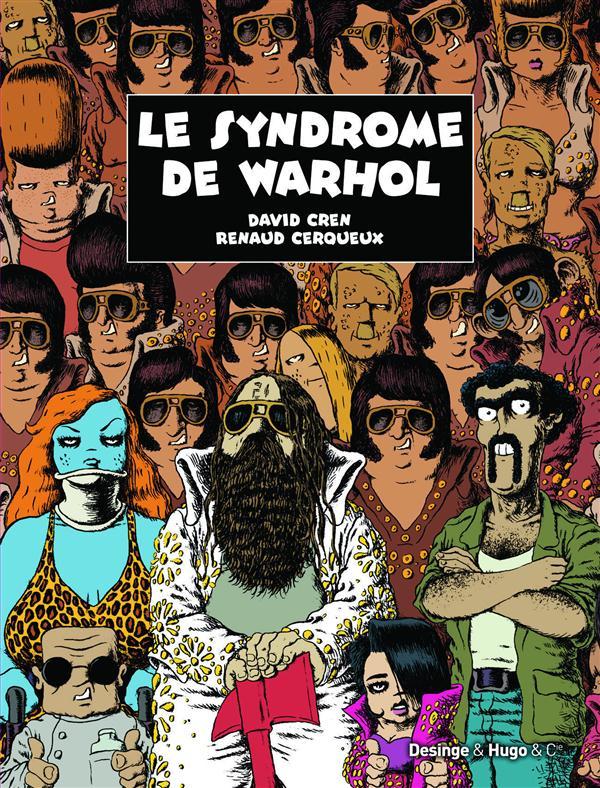 SYNDROME DE WARHOL