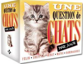 UNE QUESTION DE CHATS PAR JOUR 2015