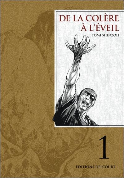 DE LA COLERE A L'EVEIL T01