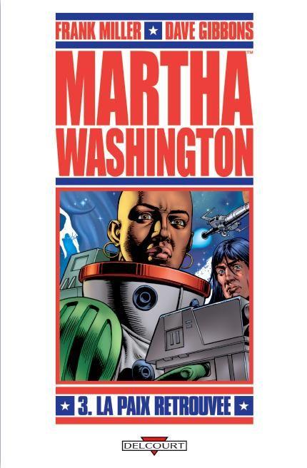 MARTHA WASHINGTON T03 L APAIX RETROUVEE