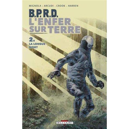 B.P.R.D. - L'ENFER SUR TERRE T02