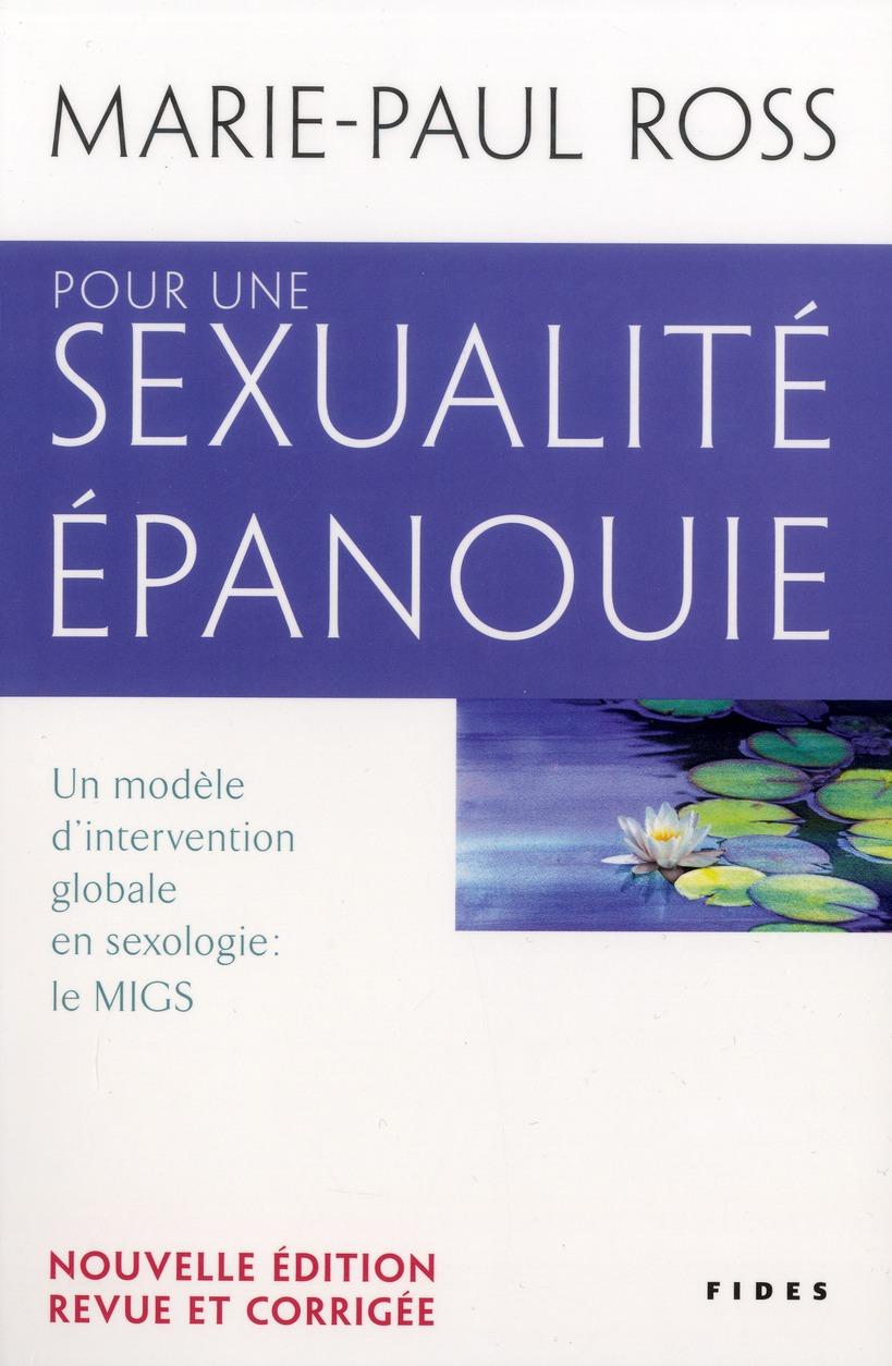 POUR UNE SEXUALITE EPANOUIE NOUVELLE EDT